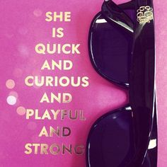 """personalizedfrommetoyou: """" She is quick and curious and playful and strong. """""""