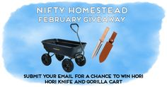 For this month's contest we're giving away two of our favorite gardening time-savers: Hori Hori Knife Gift Box: Diamond Sharpening Rod, Thick Leather Sheath, and an Extra Sharp Blade. Steel Frame Dump Cart: Durable 36-inch x 20-inch Poly Bed with 10-inch Pneumatic Tires, and a 600-pound Weight Limit. Ready to sign up? To enter, submit …