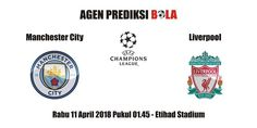 Prediksi Manchester City vs Liverpool 11 April 2018