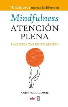 Libro MINDFULNESS ATENCIÓN PLENA (Psicología y Autoayuda) descargar gratis