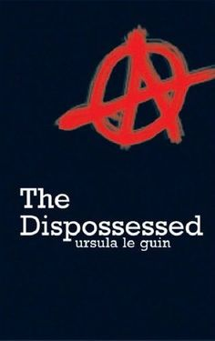 'The Dispossessed' by Ursula Le Guin. Taught me more about anarchism than any textbook.