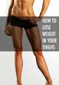 How to Lose Weight in Your Thighs | Medi Villas