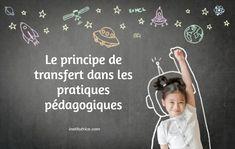 Le principe de transfert dans les pratiques pédagogiques Afin, Personal Identity, Behavior, Custom In