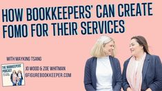 How bookkeepers' can create FOMO for their services with Jo Wood and Zoe Whitman from 6FigureBookkeeper.com Jo Wood, The Creator, Canning, Create, Home Canning, Conservation
