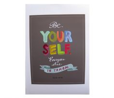 Be Yourself / Emily McDowell   Make print in more boyish color palette for Mas
