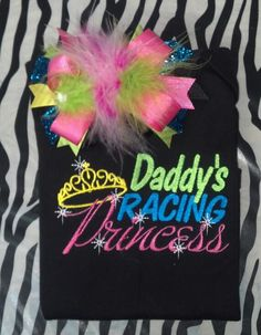Daddys Racing Princess and Bow by dazzlemegirl on Etsy, $26.00