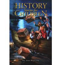 History Stories for Children Second Ed