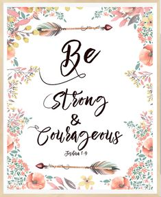 Be Strong And Courageous, Joshua Scripture print, Bible wall art, Christian Decor, Christian W Courage Scripture, Bible Verses Quotes, Faith Quotes, Motivational Scriptures, Scripture Verses, Biblical Quotes, Spiritual Quotes, Religious Sayings, Christian Decor