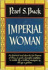 1956 Pearl S. Buck - Imperial Woman