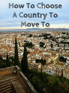 How To Choose A Country To Move To - Migrating Miss Want to move to a new country but not sure where to begin? Click to find out more! www.migratingmiss.com