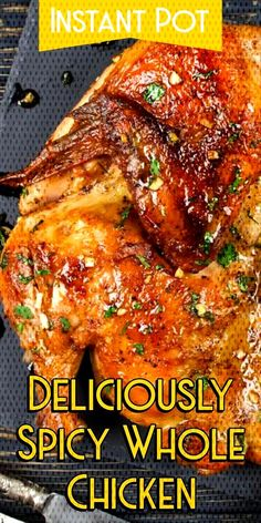 Instant Pot Deliciously Spicy Whole Chicken Pressure Cooker Whole Chicken Slow Cooker Roasted Chicken Easy Whole Chicken Recipe Crockpot Crispy Skin Whole Chicken Frozen Whole Chicken Healthy Chicken Recipe Baked Whole Chicken Recipes, Instant Pot Whole Chicken Recipe, Crockpot Chicken Healthy, Instant Pot Dinner Recipes, Grilled Chicken Recipes, Spicy Recipes, Roasted Chicken, Recipe Chicken, Cashew Chicken