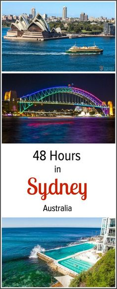 Planning a trip to Sydney, Australia? Here's what to do in Sydney with only 48 hours. Where to eat, drink, sleep and explore.