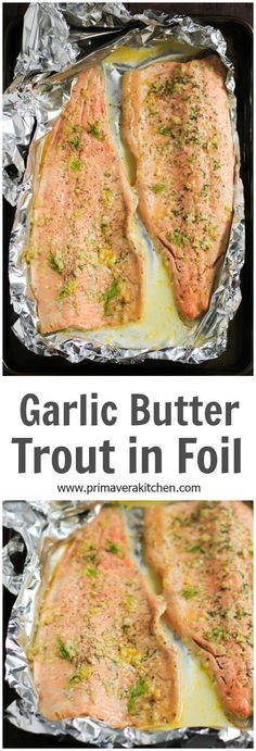 Garlic Butter Rainbow Trout in Foil - Ultra-easy Garlic Butter Rainbow Trout in Foil that requires only 4-ingredient and it is ready in less 25mins.