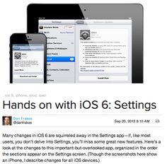 Hands on with iOS 6: Settings  MacWorld by Dan Frakes  @danfrakes Sep 20, 2012