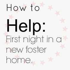 This is a great real list of first night fostering.