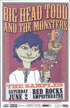 Concert poster for Big Head Todd And The Monsters and The Samples live at Red Rocks in Denver, CO 2007. 11 x 17 inches on card stock.