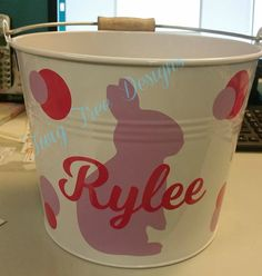 Personalized Easter buckets - we are getting lots of orders for these right now !