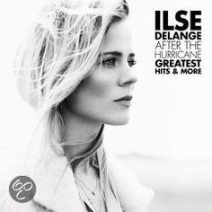 Ilse de Lange - After The Hurricane - Greatest Hits & More