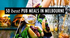 Melburnians, you sure love your pub grub. Knowing this, we've put on our serious journalistic hats (bibs?) and scoured the streets, hitting Melbourne's best pubs, downing parmas, burgers and everything in between, to bring you this list of the 50 best pub meals in Melbourne. And boy, are we stuffed!