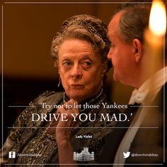 Downton Abbey.  Fabulous.  I'm one of those damn Yankees!  LOL!