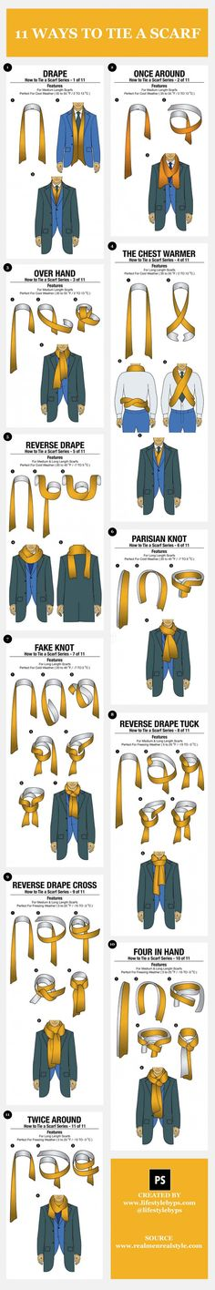 Winter is in full swing, and you should be ready to face it in style. If there is one thing that can add a real touch of class to your outfit is your scarf. Scarves don't just protect you from the chilly winter wind, but they can surely make you stand out from the crowd. Here are simple illustrations that shows 11 different ways you can tie your scarf.