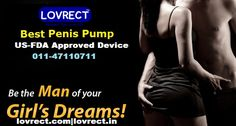 #lovrect #Best #Penis #Pump we deliver only #US-FDA #Approved #Device. For any assistance #Call 011-47110711