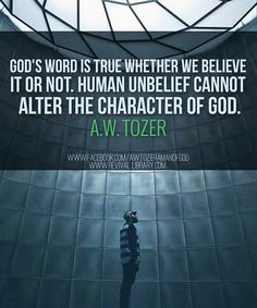 A W Tozer: God's word is true