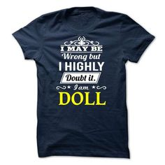 DOLL I may be Team T Shirts, Hoodie Sweatshirts