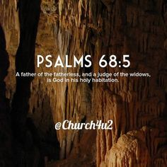 Psalms 68-5 A father of the fatherless and a judge of the widows is God in his holy habitation. https://ift.tt/2M3YtFopic.twitter.com/e2swSKkHDr  Psalms 68-5 A father of the fatherless and a judge of the widows is God in his holy habitation. https://ift.tt/2M3YtFo pic.twitter.com/e2swSKkHDr