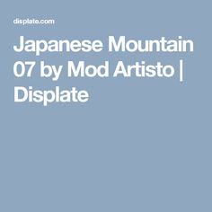 Japanese Mountain 07 by Mod Artisto | Displate