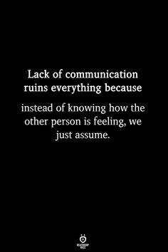 I consider a lack of communication one of the greatest problems in lofe especially in Romance. It's hard to put your deepest tenderest feelings into words but it hurts worse I think to realize you were both dancing but only you heard the music. The Words, Best Relationship Advice, Marriage Tips, Healthy Relationships, Relationship Communication Quotes, Lack Of Communication, Priority Quotes Relationship, Quotes On Relationships Problems, Inspirational Quotes Relationships