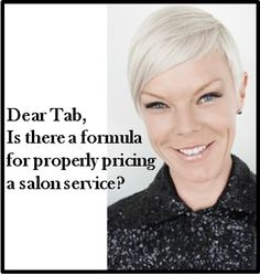 Tabatha's formula for pricing salon services: