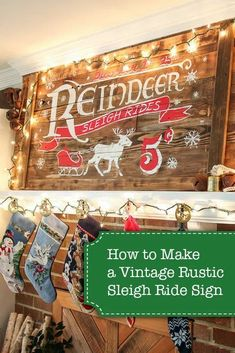 This DIY tutorial will show you how to make a vintage sign for any holiday! Also makes for the perfect gift idea. | Pretty Handy Girl | #prettyhandygirl #diy #diyvintagesign #holidaydecor #homedecor Christmas Signs, Christmas Projects, Winter Christmas, Christmas Themes, Holiday Crafts, Christmas Decorations, Christmas 2017, Holiday Ideas, Cabin Christmas