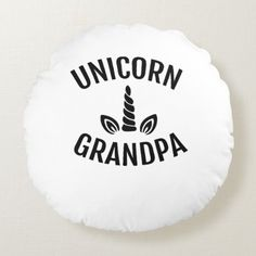 Unicorn Grandpa Cute T Shirt Fathers Day Birthday Round Pillow mom christmas gifts diy, unique fathers day gifts, fathers day gifts step dad Happy Fathers Day Funny, Happy Fathers Day Pictures, 1st Fathers Day Gifts, Easy Fathers Day Craft, Happy Father Day Quotes, Homemade Fathers Day Gifts, Diy Father's Day Gifts, Mothers Day Presents, Dad Gifts