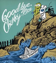 Good-Bye Chunky Rice