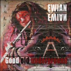 Ewian - Good Old Underground 3/5 Sterne