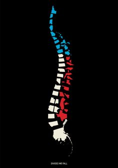 """""""Divided We Fall."""" ---> spinal subluxations (misalignments) lead to failing health"""