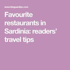Favourite restaurants in Sardinia: readers' travel tips