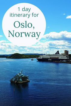 Adoration 4 Adventure's 1-day budget itinerary for Oslo, Norway including Damstredet and Telthusbakken, Ingens Gate, and The Viking Ship Museum.