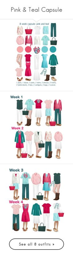 """Pink & Teal Capsule"" by kristin727 ❤ liked on Polyvore featuring L.L.Bean, J.Crew, DL1961 Premium Denim, Miss Selfridge, Kate Spade, Sylvia Alexander, MaxMara, Ivanka Trump, Tory Burch and Cole Haan"