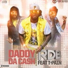 """#BBMorning Start Your Day With Most Energetic Song """"Daddy Da Cash"""" by 'RDB featuring T-Pain"""" Only On BB."""