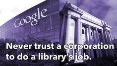 Never trust a corporation to do a library job / @waxpancake | #reference #socialibrarianship