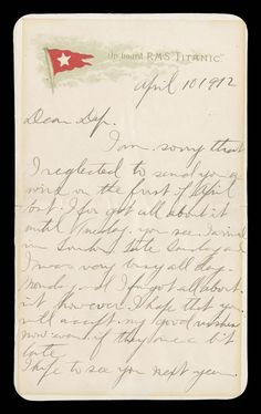 A letter, dated April 10, 1912, from a first class passenger onboard the Titanic (written by passenger George Graham of Harriston of Canada, a sales manager for the Eaton's department store company, to a business colleague in Berlin, Germany) was sold at auction by Spink Smythe in New York City for $16,100-setting the world record for the most expensive letter from Titanic.