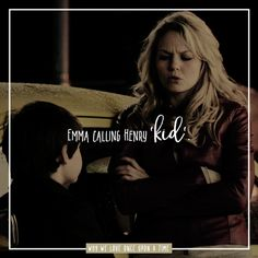 why we love once upon a time  ♥ [ reason 35 ] → Emma calling Henry 'kid'.