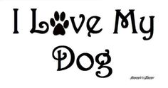 Stencil for Sign I Love My Dog s Cute with Paw Print | eBay