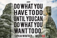 We have to do what we have to do until we get where we want to be. #mondaymotivation #justdoit #quote #motivation