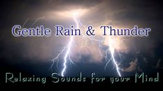Gentle Rain & Thunder Sounds for Relaxing, Meditation & Sleep. (To help me sleep. Rain And Thunder Sounds, Sound Of Thunder, Spa Night, Sound Of Rain, Rain Storm, Nature Sounds, Meditation Music, Rain Drops, Just Love