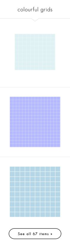 """""""colourful grids"""" by daniellecloverflick ❤ liked on Polyvore featuring Color, pastel, colour, aesthetic, grids, backgrounds, grid, grid background, quotes and fillers"""