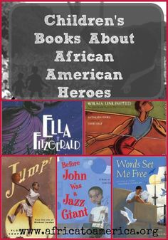 Children's books about African American Heroes -- a fantastic list of inspiring figures for black history month.
