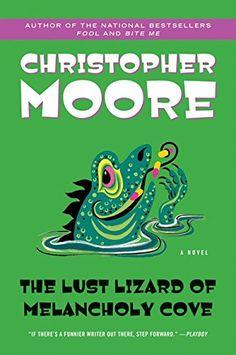 The Lust Lizard of Melancholy Cove (Pine Cove Series) by Christopher Moore http://www.amazon.com/dp/0060735457/ref=cm_sw_r_pi_dp_Eme8vb106JRPH